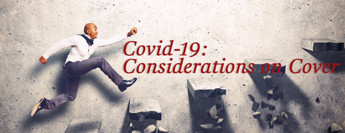 COVID-19: Considerations for Cover