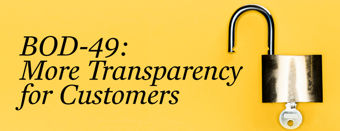 BOD-49: More Transparency for Customers